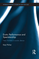 Erotic Performance and Spectatorship: New Frontiers in ...
