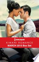 Harlequin Kimani Romance March 2015 Box Set