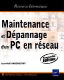 Maintenance et dépannage d'un PC en réseau