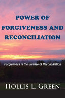 Power Of Forgiveness And Reconciliation