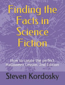 Finding the Facts in Science Fiction