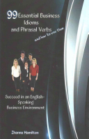 99 Essential Business Idioms and Phrasal Verbs