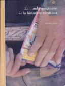 El mundo imaginario de la historieta mexicana