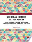An Urban History Of The Plague