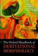 The Oxford Handbook of Derivational Morphology
