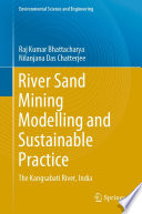 River Sand Mining Modelling and Sustainable Practice