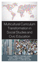 Multicultural Curriculum Transformation In Social Studies And Civic Education