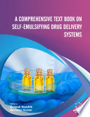 A Comprehensive Text Book on Self emulsifying Drug Delivery Systems