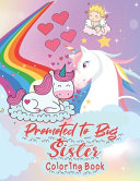 Promoted To Big Sister Coloring Book