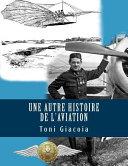 Une Autre Histoire De L'aviation ebook