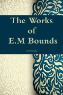 THE WORKS OF E M BOUNDS