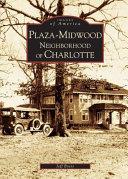 Plaza Midwood Neighborhood of Charlotte