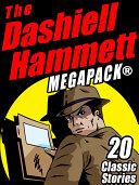 The Dashiell Hammett MEGAPACK ® Online Book