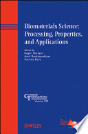 Biomaterials Science Processing Properties And Applications Book PDF