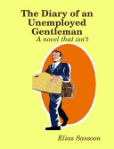 The Diary of an Unemployed Gentleman