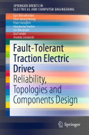 Fault Tolerant Traction Electric Drives