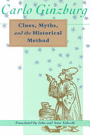 Clues  Myths  and the Historical Method