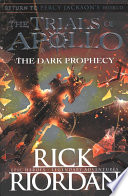 Dark Prophecy (the Trials of Apollo Book 2) The