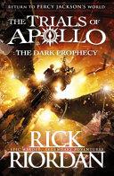 Dark Prophecy  the Trials of Apollo Book 2  The