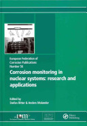 Corrosion Monitoring in Nuclear Systems Book