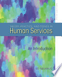 Theory Practice And Trends In Human Services Book PDF