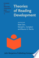 """Theories of Reading Development"" by Kate Cain, Donald L. Compton, Rauno K. Parrila"