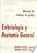 Embriología y anatomía general