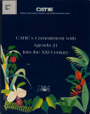 Catie's Commitment with Agenda 21 Into the Xxi Century