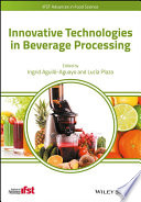 Innovative Technologies in Beverage Processing Book
