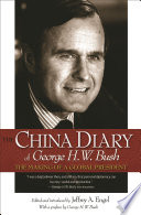 The China Diary of George H  W  Bush