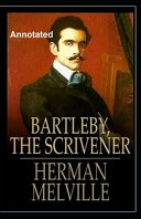 Bartleby  the Scrivener Annotated