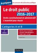 Le droit public 2016-2017 - 2e éd. - L'essentiel pour réussir