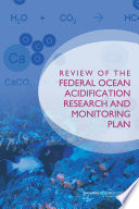 Review Of The Federal Ocean Acidification Research And Monitoring Plan Book PDF