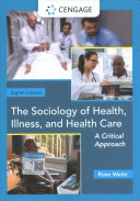 The Sociology of Health  Illness  and Health Care  A Critical Approach Book
