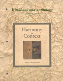 Workbook Anthology For Use With Harmony In Context Book