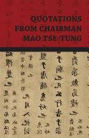 Quotations from Chairman Mao Tse-Tung Pdf/ePub eBook