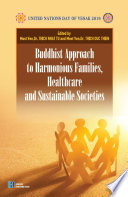 Buddhist Approach to Harmonious Families  Healthcare and Sustainable Societies