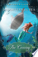 The Crossing  Daughters of the Sea  Book 4