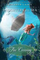 The Crossing (Daughters of the Sea, Book 4) Pdf/ePub eBook