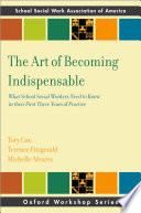 The Art Of Becoming Indispensable