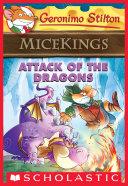 Pdf Attack of the Dragons (Geronimo Stilton Micekings #1)