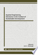 Applied Engineering Decisions in the Context of Sustainable Development Book