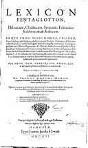 Lexicon Pentaglotton  Hebraicum  Chaldaicum  Syriacum  Talmudico Rabbinicum  et Arabicum  etc   With a dedication by J  Caselius  and a preface by E  Engels
