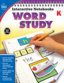Interactive Notebooks Word Study Grade K