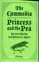 The Commedia Princess and the Pea