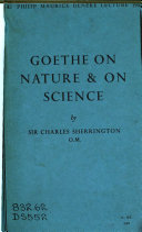 Goethe on Nature & on Science
