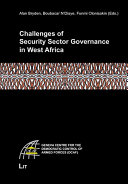 Challenges of Security Sector Governance in West Africa