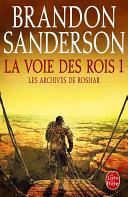 La Voie des Rois, volume 1 (Les Archives de Roshar, Tome 1) Pdf/ePub eBook