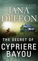 Pdf The Secret of Cypriere Bayou