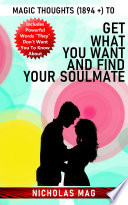 Magic Thoughts 1894 To Get What You Want And Find Your Soulmate